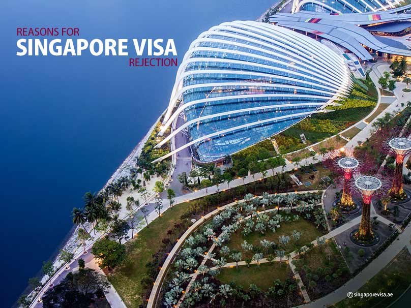 Reasons for Visa Rejection of Singapore