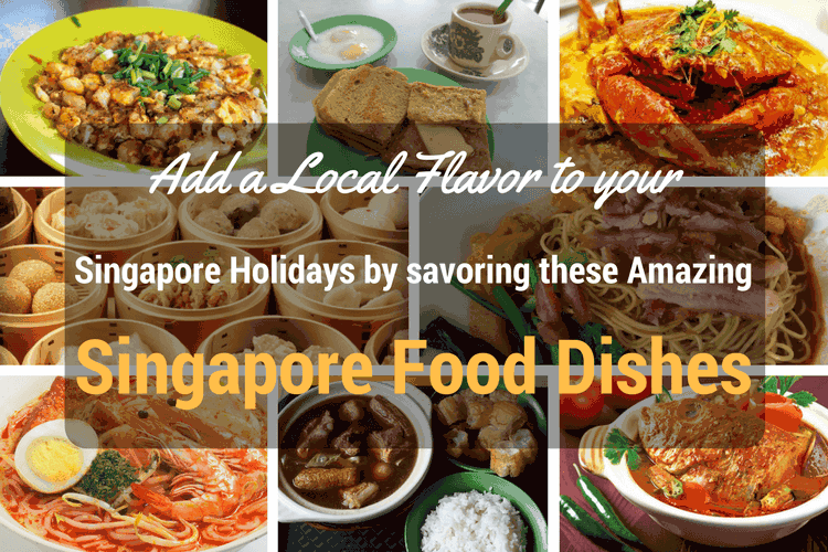 Singapore Food Dishes