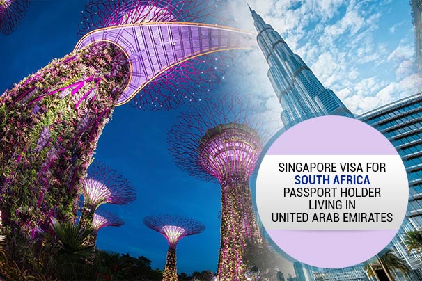 visa-information-of-singapore-for-south-africa-passport-holder-living-in-united-arab-emirates
