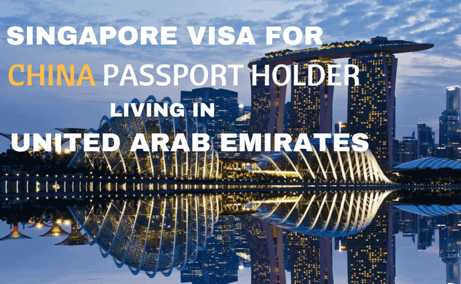 Singapore Visa for China Passport Holder