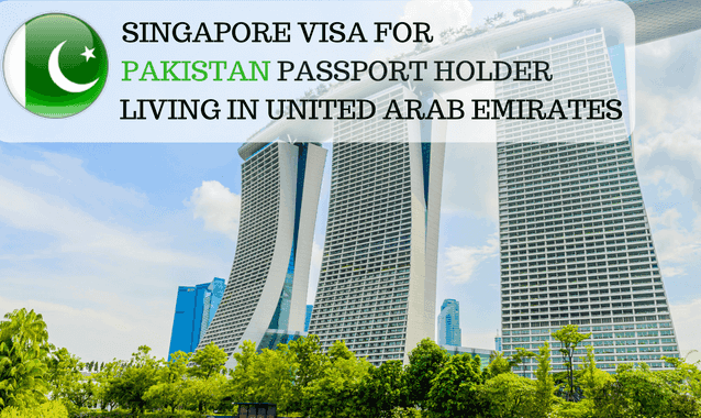Singapore Visa for Pakistan Passport Holder