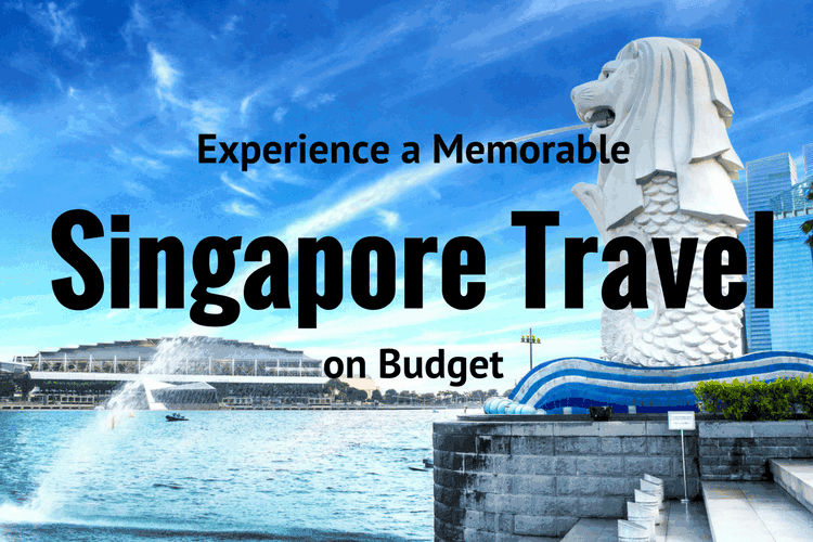 Singapore Travel on Budget