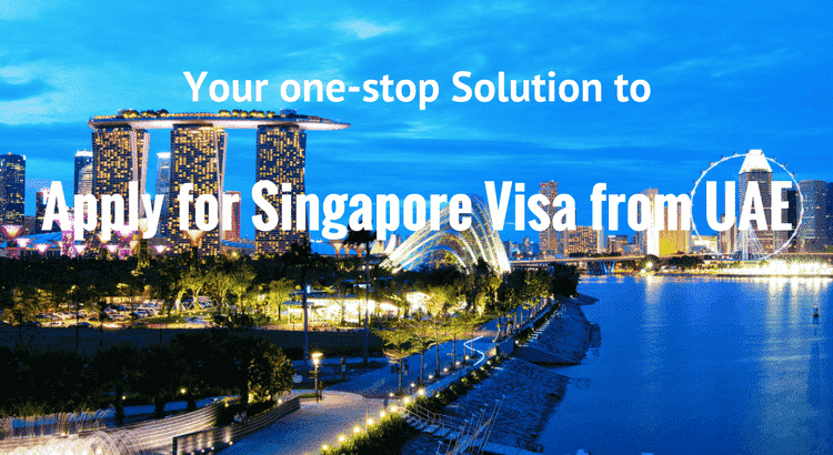 Apply for Singapore Visa from UAE