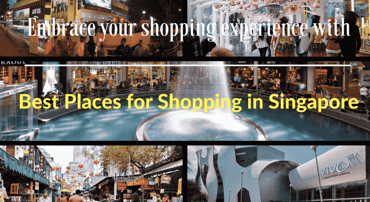 Best Places for Shopping in Singapore
